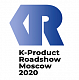 2020 K-Product Roadshow Moscow